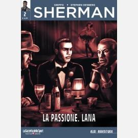 Sherman - La passione. Lana