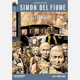 Simon del fiume - Gli schiavi
