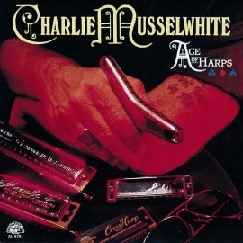 Charlie Musselwhite - Ace of arps