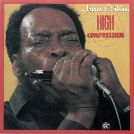 James Cotton, Higth compression ( Alligator 1984)