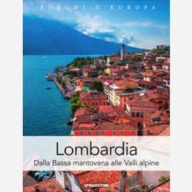 Lombardia (Dalla Bassa mantovana alle Valli alpine)