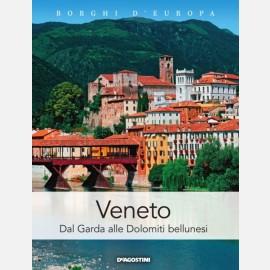 Veneto (Dal Garda alle Dolomiti bellunesi)