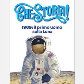 1969: il primo uomo sulla Luna