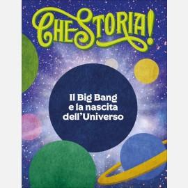 Il Big Bang e la nascita dell'Universo