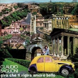 Gira Che Ti Rigira Amore Bello (Vinile singolo 180 gr)