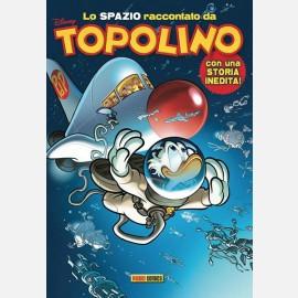 Topolino N° 3388 + Lo SPAZIO raccontato da Topolino