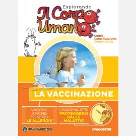 """Fascicolo """"La vaccinazione"""" + DVD in HD"""