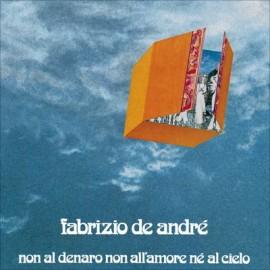 1971 - Non al denaro, non all'amore né al cielo (Vinile 180 gr)