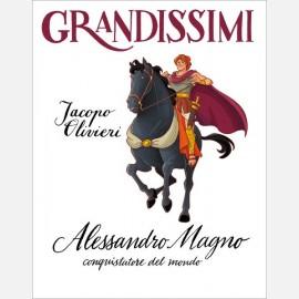 Colloredo / Petruccioli, Alessandro Magno, conquistatore del mondo