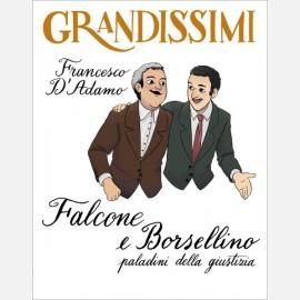D'Adamo / Pota, Falcone e Borsellino, paladini della giustizia