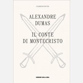 Alexandre Dumas - Il conte di Montecristo