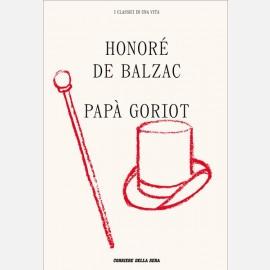Honoré de Balzac - Papà Goriot