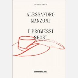 Manzoni Alessandro - I promessi sposi