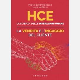 HCE - La scienza delle interazioni umane - La vendita e l'ingaggio del cliente
