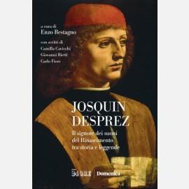 Josquin Desprez - Il signore dei suoni del Rinascimento
