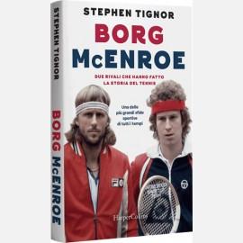 Borg McEnroe di Stephen Tignor