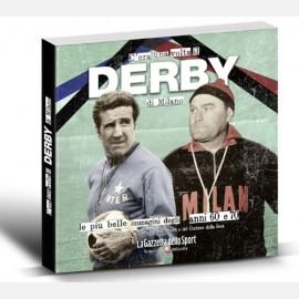 C'era una volta il Derby di Milano