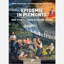Epidemie in Piemonte - Una storia lunga quattro secoli