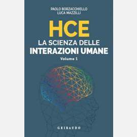 HCE - La scienza delle interazioni umane - Volume 1