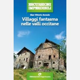 Villaggi fantasma nelle valli occitane