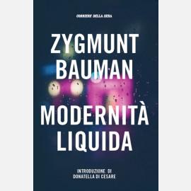 Bauman Zygmunt - Modernità liquida