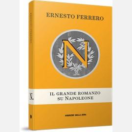 Il grande romanzo su Napoleone di Ernesto Ferrero