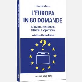 L'Europa in 80 domande di Francesca Basso