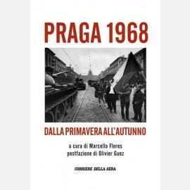 PRAGA 1968 - Dalla primavera all'autunno