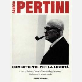 Sandro Pertini, combattente per la libertà