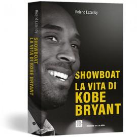 Showboat - La vita di Kobe Bryant
