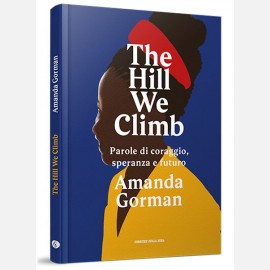 The Hill We Climb di Amanda Gorman
