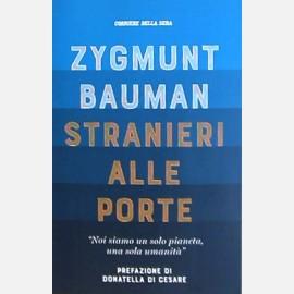 Zygmunt Bauman - Stranieri alle porte