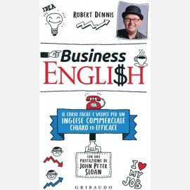 Business English di Robert Dennis