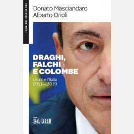 Draghi, falchi e colombe