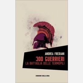 300 guerrieri, la battaglia delle Termopili