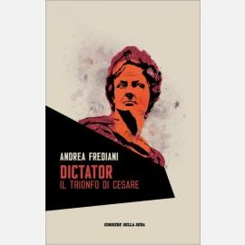 Dictator: Il trionfo di Cesare