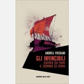 Gli Invincibili: Guerra sui mari. Il dominio su Roma