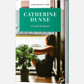 Catherine Dunne - La meta di niente