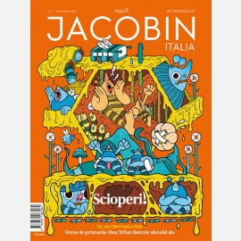 Jacobin N. 02 / Primavera 2019 - Scioperi!