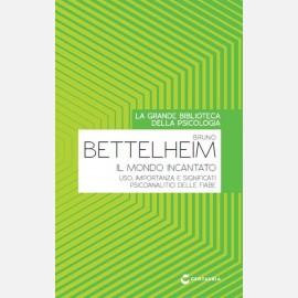 Bruno Bettelheim, Il mondo incantato
