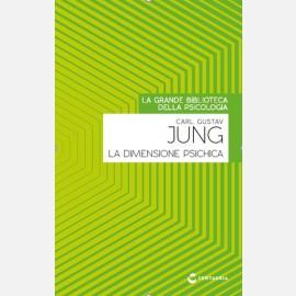 Jung - La dimensione psichica