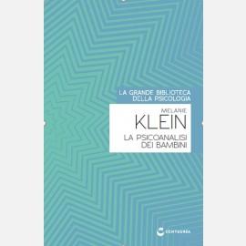 Klein - La Psicanalisi dei bambini