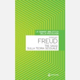 Sigmund Freud - Tre saggi sulla teoria sessuale