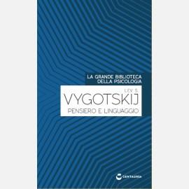 Vigotiskij - Pensiero e linguaggio