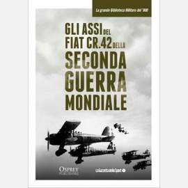 Gli assi del Fiat CR.42 della Seconda guerra mondiale