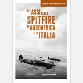 Gli assi dello Spitfire nel Nord Africa e in Italia