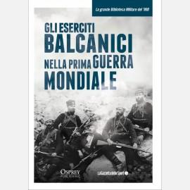 Gli eserciti balcanici della Prima guerra mondiale