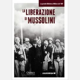 La liberazione di Mussolini