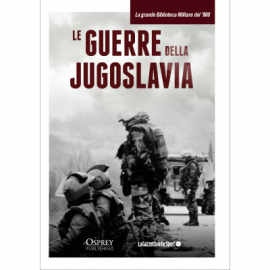 Le guerre della Jugoslavia