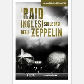 Raid inglesi sulle basi degli Zeppelin. Germania 1914 (I)